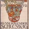 Schleswig-Holsteinischer Kunstkalender 1912